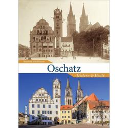 Oschatz als Buch von Manfred Schollmeyer