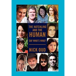 The Hatchling and the Human als Buch von Nick Oud