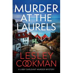 Murder at the Laurels: eBook von Lesley Cookman