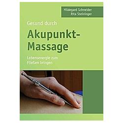 Gesund durch Akupunkt-Massage