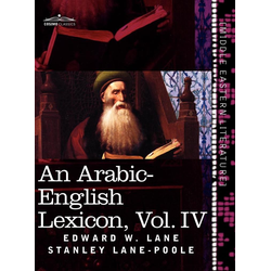 An Arabic-English Lexicon (in Eight Volumes) Vol. IV als Buch von Edward W. Lane/ Stanley Lane-Poole