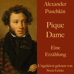 Alexander Puschkin: Pique Dame als Hörbuch Download von Alexander Puschkin