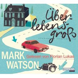 Überlebensgroß als Hörbuch Download von Mark Watson