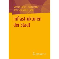Infrastrukturen der Stadt: eBook von
