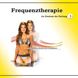Frequenztherapie im Zentrum der Heilung 3: Hörbuch Download von Jeffrey Jey Bartle