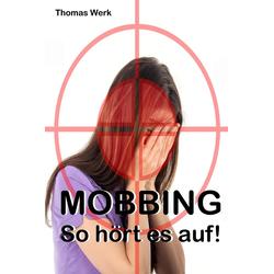 MOBBING: eBook von Thomas Werk