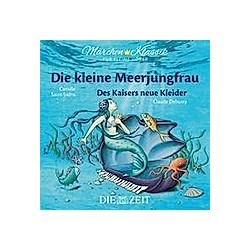 Die kleine Meerjungfrau und Des Kaisers neue Kleider, 1 Audio-CD