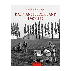 Das Mansfelder Land 1974-1989 - Buch