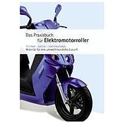 Praxishandbuch für Elektromotorroller. Niels Fries  - Buch