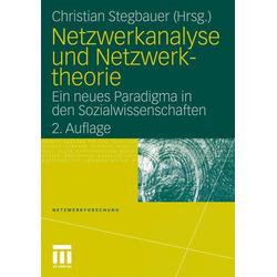Netzwerkanalyse und Netzwerktheorie als Buch von