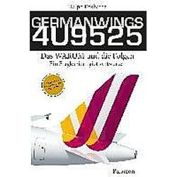 GERMANWINGS 4U9525 - Das WARUM und die Folgen. Ralph Eckhardt  - Buch