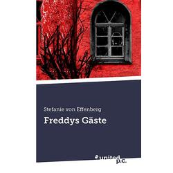 Freddys G Ste als Taschenbuch von Stefanie Von Effenberg/ Stefanie von Effenberg