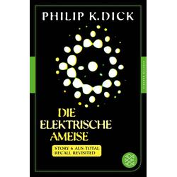 Die elektrische Ameise: eBook von Philip K. Dick