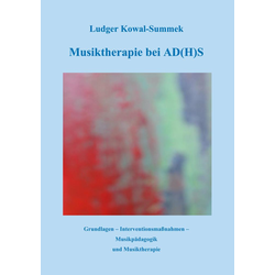 Musiktherapie bei AD(H)S: eBook von Ludger Kowal-Summek