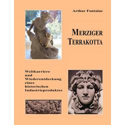 Merziger Terrakotta als Buch von Arthur Fontaine