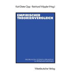Empirischer Theorienvergleich als Buch von Karl-Dieter Opp/ Reinhard Wippler