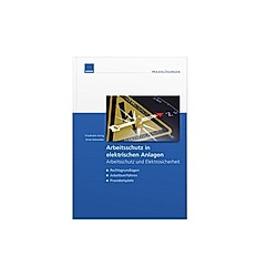 Arbeitsschutz in elektrischen Anlagen - Buch