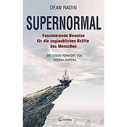 Supernormal. Dean Radin  - Buch
