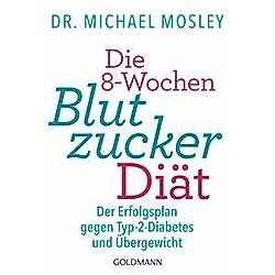 Die 8-Wochen-Blutzucker-Diät