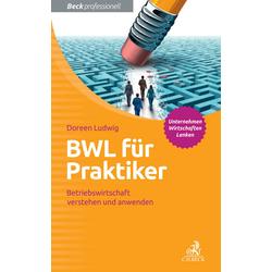 BWL für Praktiker als Buch von Doreen Ludwig
