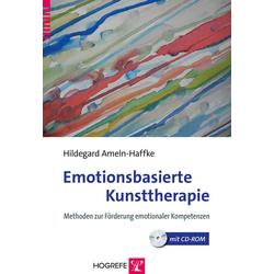 Emotionsbasierte Kunsttherapie: Buch von Hildegard Ameln-Haffke
