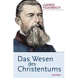 Das Wesen des Christentums. Ludwig Feuerbach  - Buch