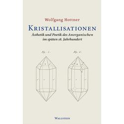 Kristallisationen: eBook von Wolfgang Hottner