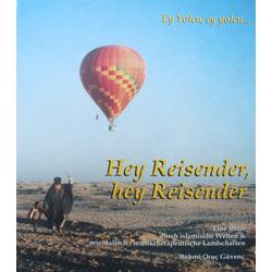 Hey Reisender hey Reisender: Buch von Andrea Azize Güvenç/ Rahmi Oruç Güvenç