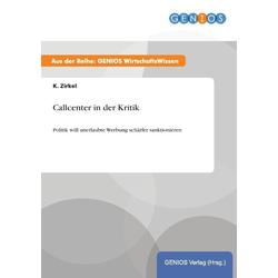 Callcenter in der Kritik als Buch von K. Zirkel