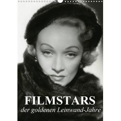Filmstars der goldenen Leinwandjahre (Wandkalender 2021 DIN A3 hoch)