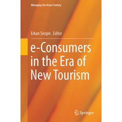 e-Consumers in the Era of New Tourism als Buch von