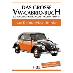 Das große VW-Cabrio-Buch als Buch von Lars Döhmann/ Jost Niemeier