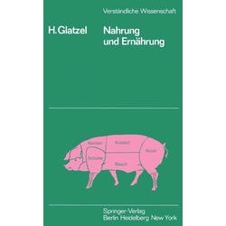 Nahrung und Ernährung: eBook von H. Glatzel