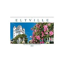 Eltville am Rhein - Wein, Sekt, Rosen (Wandkalender 2021 DIN A3 quer)
