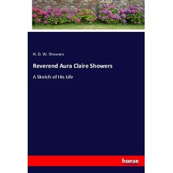 Reverend Aura Claire Showers: Buch von H. D. W. Showers
