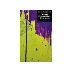 Vom Rand der Tropen als Buch von Michael Hunziker