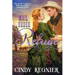 Mail-Order Refuge als Taschenbuch von Cindy Regnier