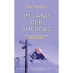 Im Land der Sherpas. Ella Maillart  - Buch