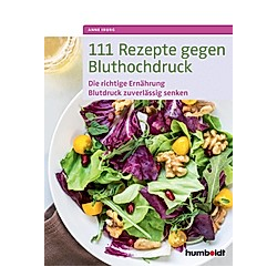 111 Rezepte gegen Bluthochdruck. Anne Iburg  - Buch