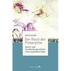 Der Raub der Proserpina. Julia Klebs  - Buch