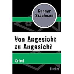 Von Angesicht zu Angesicht. Gunnar Staalesen  - Buch