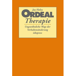 Ordeal Therapie: Buch von Jay Haley