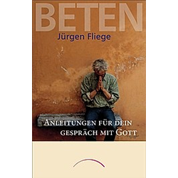 Beten. Jürgen Fliege  - Buch