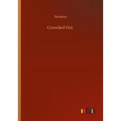 Crowded Out als Buch von Seranus