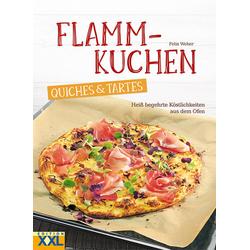 Flammkuchen Quiches & Tartes als Buch von Felix Weber