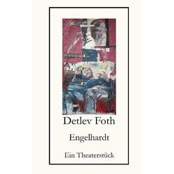 Engelhardt als Buch von Detlev Foth