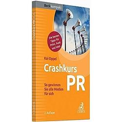 Crashkurs PR. Kai Oppel  - Buch