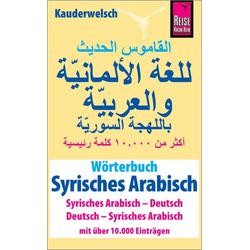 Wörterbuch Syrisches Arabisch (Syrisches Arabisch – Deutsch, Deutsch – Syrisches Arabisch)