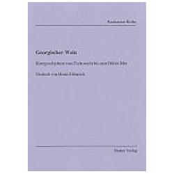Georgischer Wein. Heinz Fähnrich  - Buch