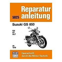 Suzuki GS 850 GN / GT / GLT ab 1978 - Buch